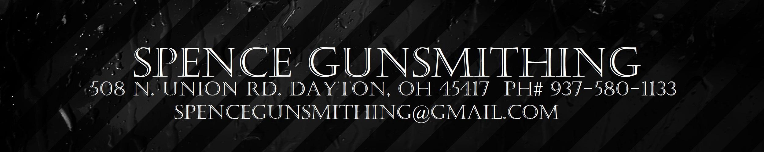 About Spence Gunsmithing
